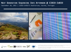 Next Generation Sequencing Info Afternoon @ CIBIO-InBIO
